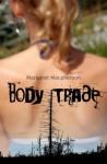 Body Trade - Margaret Macpherson