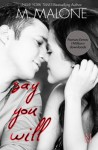 Say You Will (The Alexanders) (Volume 5) - M. Malone