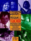 A Guide to College Programs in Teacher Preparation - National Council