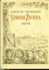 Strom života - Jaroslav Vrchlický