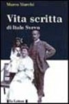Vita Scritta Da Italo Svevo - Italo Svevo, Ettore Schmitz