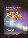 Laboratory Manual To Accompany Conceptual Physics - Paul Robinson