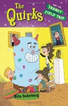 The Quirks and the Freaky Field Trip - Erin Soderberg