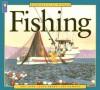 America at Work: Fishing (America at Work) - Ann Love, Pat Cupples, Jane Drake