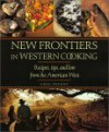 New Frontiers in Western Cooking - Greg Patent