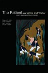 The Patient as Victim and Vector: Ethics and Infectious Disease - Margaret Pabst Battin