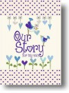 Our Story, for My Son - Helen Stephens