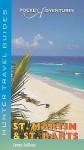 Pocket Adventures: St. Martin & St. Barts - Lynne Sullivan