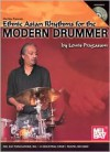Ethnic Asian Rhythms for the Modern Drummer - Lewis Pragasam