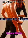 THE EROTIC STORM. - A SHORT EROTIC STORY FOR WOMEN - Susan White
