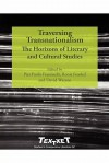 Traversing Transnationalism: The Horizons of Literary and Cultural Studies - Pier Paolo Frassinelli, Ronit Frenkel, David Watson