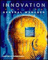Innovation and the General Manager - Clayton M. Christensen