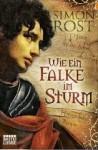 Wie Ein Falke Im Sturm - Simon X. Rost