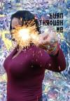 Burn Through Me - Janet Kuypers