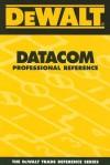 Dewalt Datacom Professional Reference - Paul Rosenberg