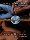 Binary Stars, Vol. 2: Perfect Stranger/Foreign Relations - Jack Greene