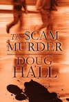The $Cam Murder - Doug Hall