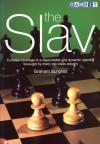The Slav - Graham Burgess