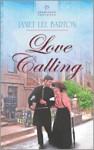 Love Calling (Heartson Presents #1040) - Janet Lee Barton