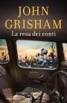 La resa dei conti - John Grisham
