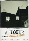 À louer sans commission - Didier Daeninckx