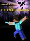 Awakening Of The Ender Dragon (Minecraft Adventures Book 1) - Ryan Johnson