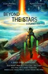 Beyond the Stars: A Planet Too Far: a space opera anthology - Nick Webb, Elle Casey, Samuel Peralta, G. S. Jennsen, Annie Bellet, Ann Christy, David Adams, Theresa Kay, Logan Thomas Snyder, Sabrina Locke