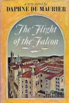 The Flight of the Falcon - Daphne du Maurier