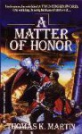 A Matter of Honor (The Delgroth Trilogy #2) - Thomas K. Martin