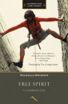 Free Spirit: A Climber's Life, Revised Edition (Legends & Lore) - Reinhold Messner
