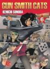 Gun Smith Cats Vol. 6 - Kenichi Sonoda