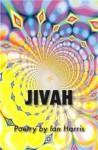 Jivah: Poetry - Ian Harris