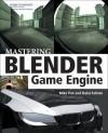Mastering Blender Game Engine - Michael Pan, Dalai Felinto