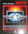 Poznać i zrozumieć: Komputery - Donald Kevin Gordon, Peter Pocock, Bruce F. Webster, Andrzej Leszczyński
