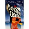 A Dangerous Crossing - Rachel Rhys