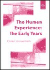 The Human Experience: The Early Years - Cedric Cullingford