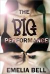 The Big Performance - Emelia Bell