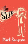 The Slip - Mark Sampson