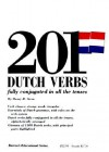 201 Dutch Verbs: Fully Conjugated in All the Tenses (201 Verbs) - Henry Stern