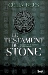 Le Testament De Stone - Celia Rees, Jean Esch