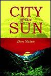 City of the Sun - Don Yates