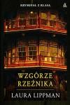 Wzgórze rzeźnika - Laura Lippman, Agnieszka Weseli