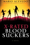 X-Rated Bloodsuckers - Mario Acevedo
