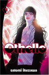Othello, Volume 4 - Satomi Ikezawa, William Flanagan