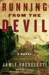 Running from the Devil - Jamie Freveletti