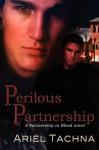 Perilous Partnership - Ariel Tachna