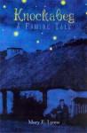 Knockabeg: A Famine Tale - Mary E. Lyons