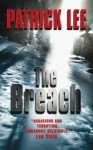 The Breach - Patrick Lee