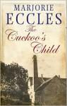 The Cuckoo's Child - Marjorie Eccles