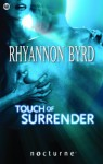 Touch of Surrender - Rhyannon Byrd